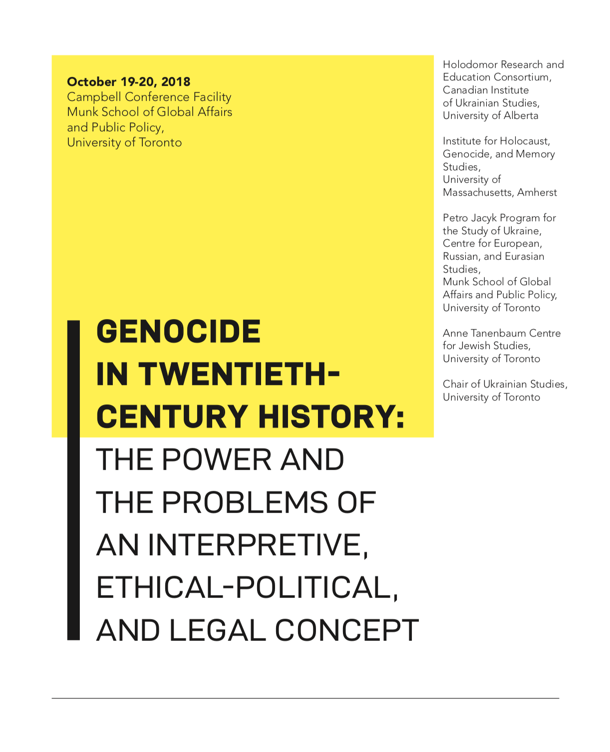 Genocide in Twentieth-Century History: The Power and the Problems of an Interpretive, Ethical-Political, and Legal Concept