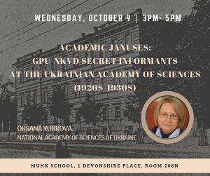 Academic Januses: GPU-NKVD Secret Informants at the Ukrainian Academy of Sciences (1920s-1930s)