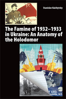 The Famine of 1932–1933 in Ukraine: An Anatomy of the Holodomor