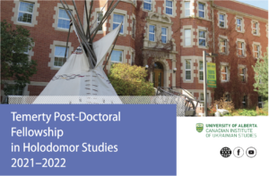 Temerty Post-Doctoral Fellowship in Holodomor Studies 2021–22